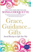 Grace, Guidance and Gifts - Sonia Choquette